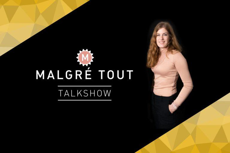 Malgré Tout Talkshow: 3 vigtige emner – 9 interessante personligheder